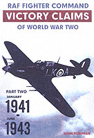 RAF Fighter Command Victory Claims of WW2 Vol.2