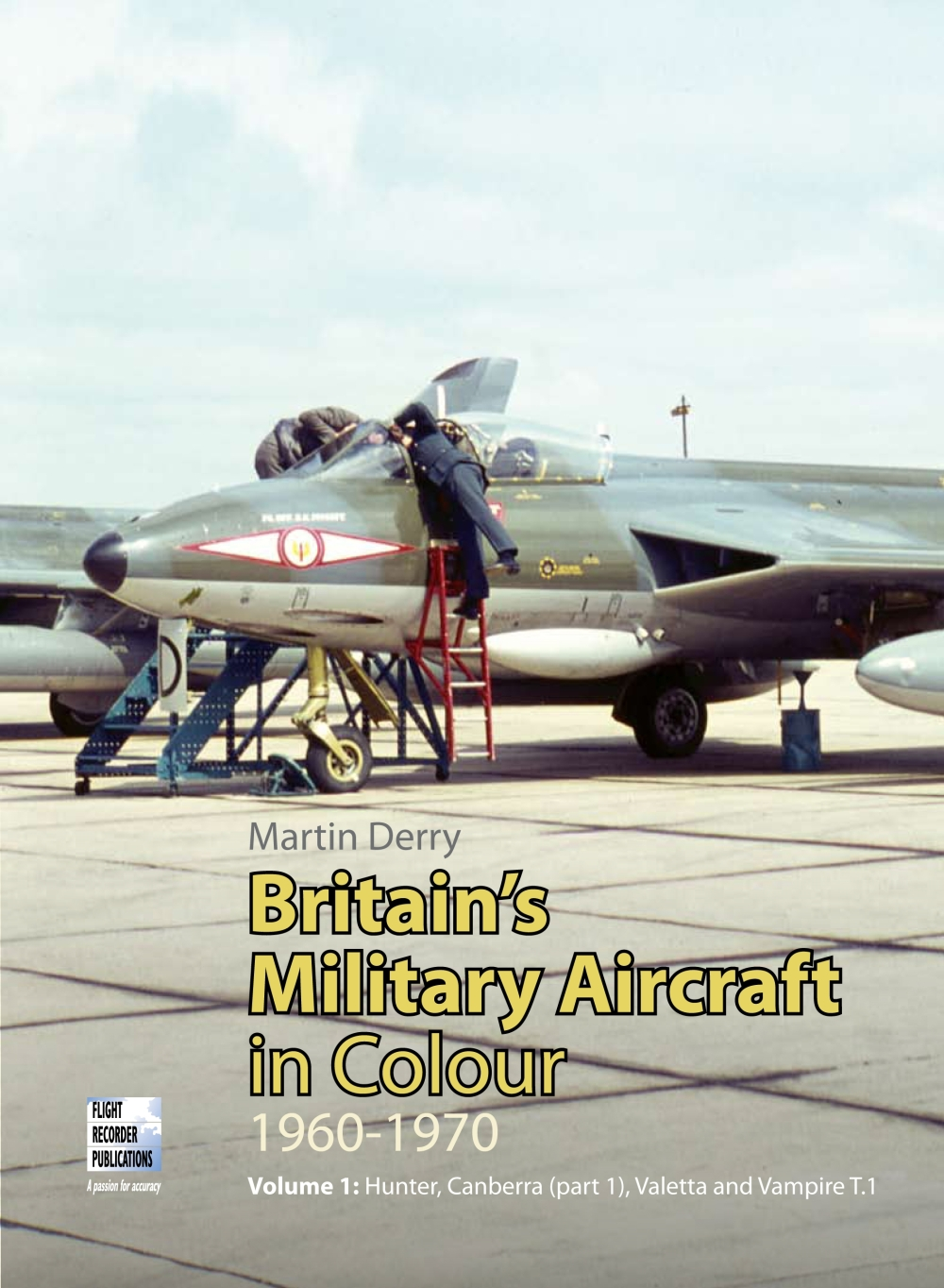 British Military Aircraft in Colour 1960-1970