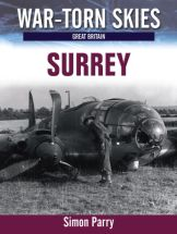 War-Torn Skies: Surrey in the Battle of Britain