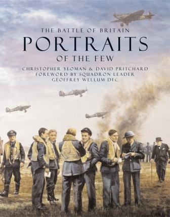 The Battle of Britain - Portraits of the Few
