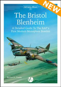 Airframe Album No.5: The Bristol Blenheim