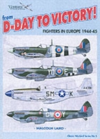 From D-day to Victory: Fighters in Europe 1944-45