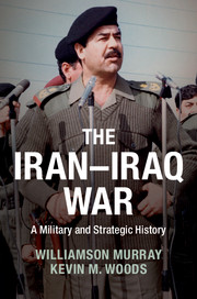 The Iran–Iraq War: A Military and Strategic History