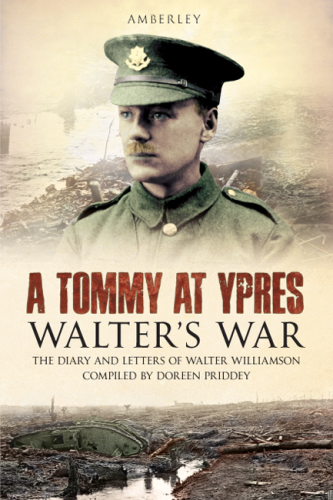 A Tommy at Ypres: Walter's War
