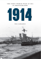 1914: The First World War at Sea in Photographs