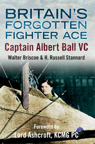Britain's Forgotten Fighter Ace: Captain Albert Ball VC