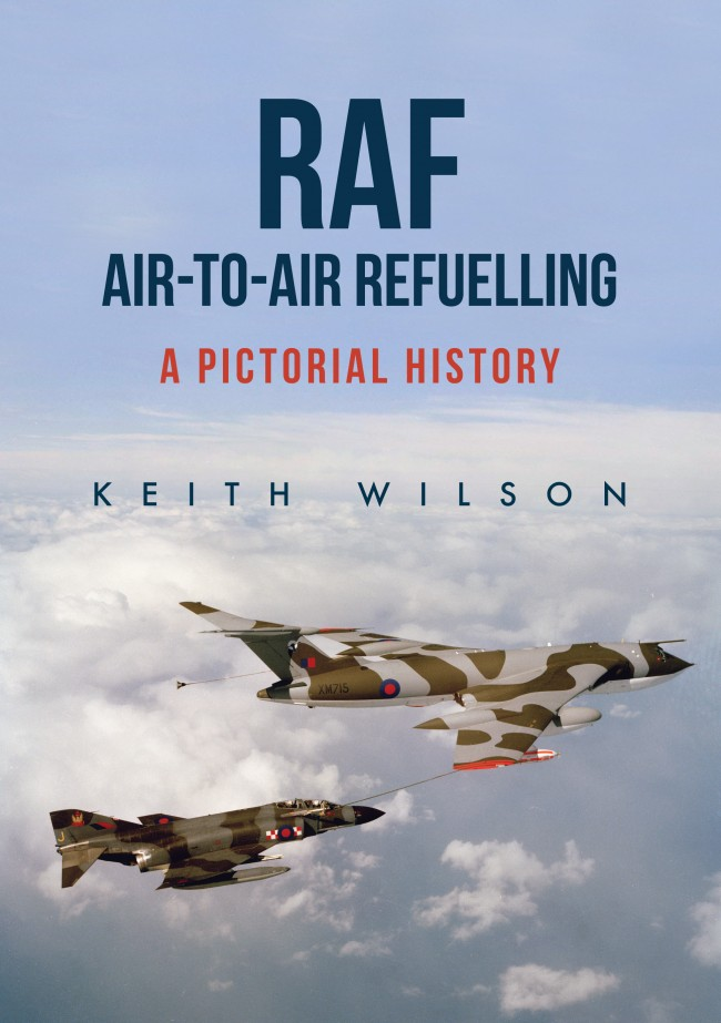 RAF Air-to-Air Refuelling: A Pictorial History