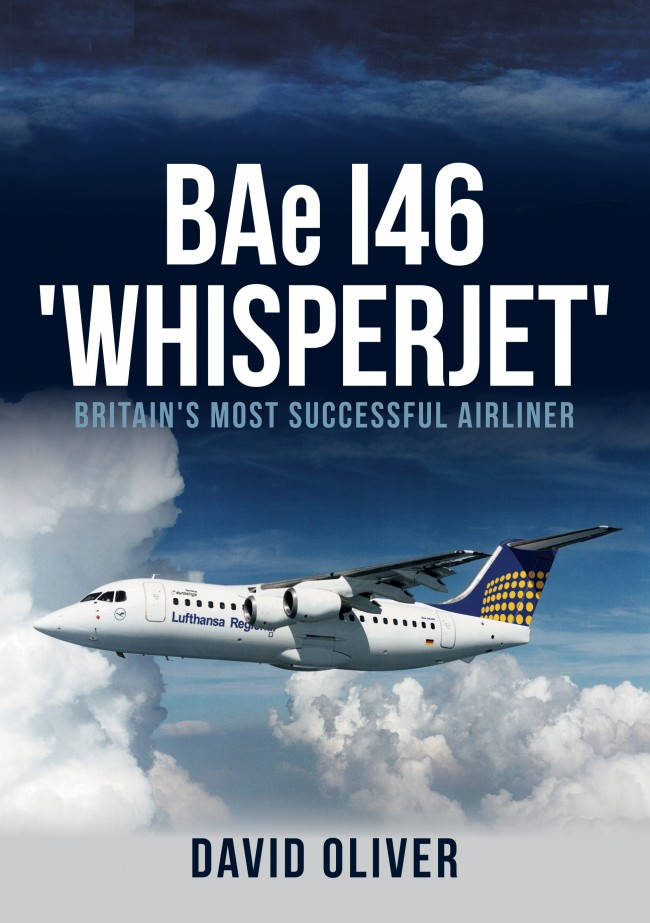 BAe 146 'Whisperjet' : Britain's Most Successful Airliner