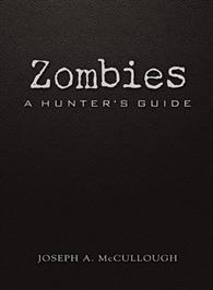 Zombies: A Hunter's Guide - Deluxe Edition