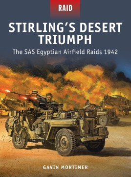 Stirling's Desert Triumph – The SAS Egyptian Airfield Raids 1942