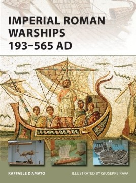 Imperial Roman Warships 193–565 AD