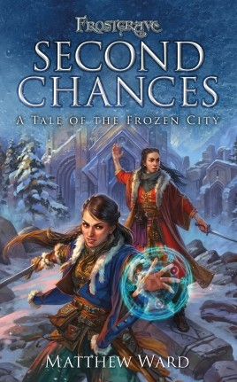 Frostgrave: Second Chances
