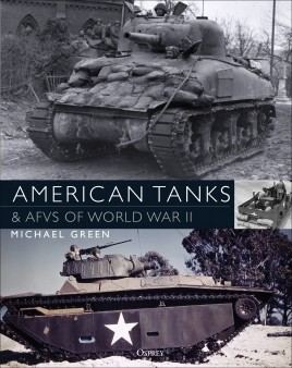 American Tanks & AFVs of World War II (PB)