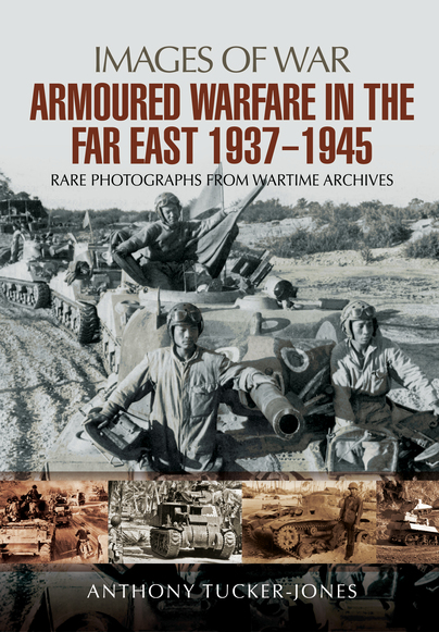 Armoured Warfare in the Far East 1937-1945