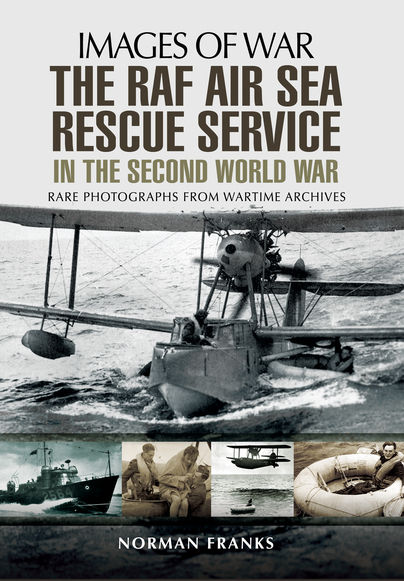 The RAF Air Sea Rescue Service in the Second World War