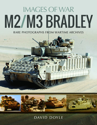 M2/M3 Bradley: Rare Photographs from Wartime Archives