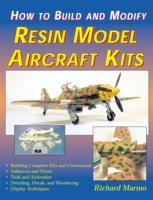 How to Build and Modify Resin Model Aircraft Kits