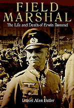 Field Marshal - The Life and Death of Erwin Rommel