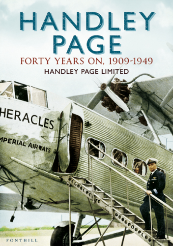 Handley Page: Forty Years On, 1909-1949