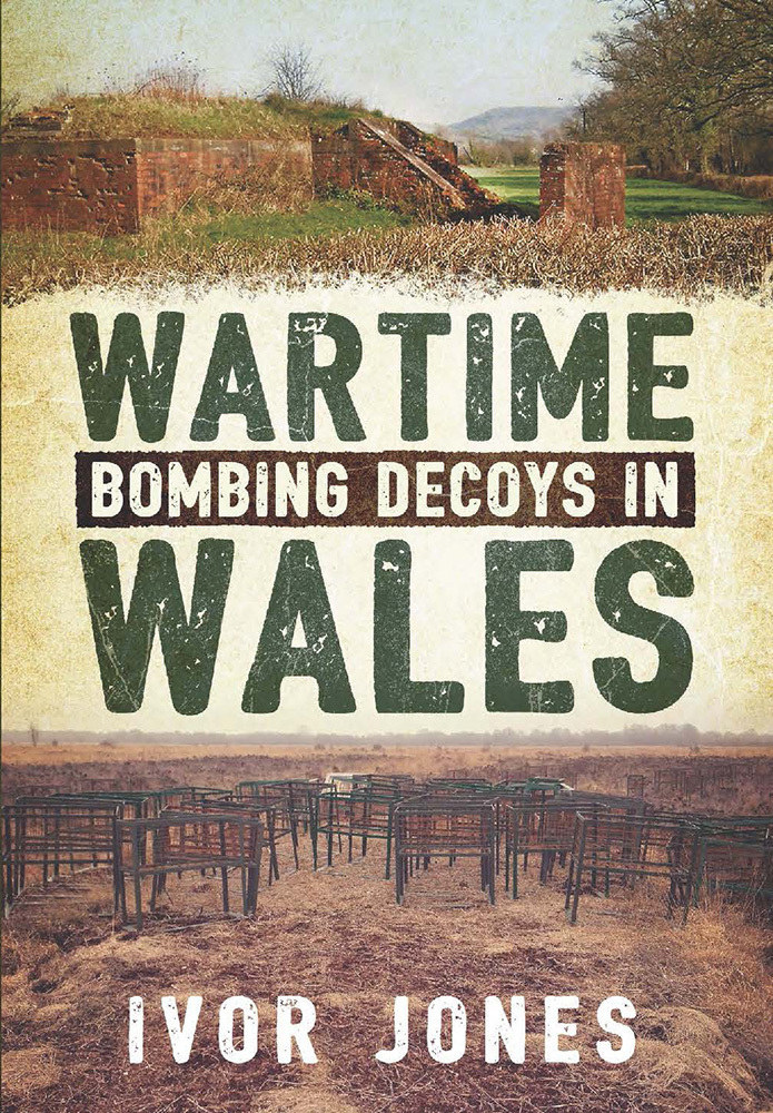 Wartime Bombing Decoys in Wales