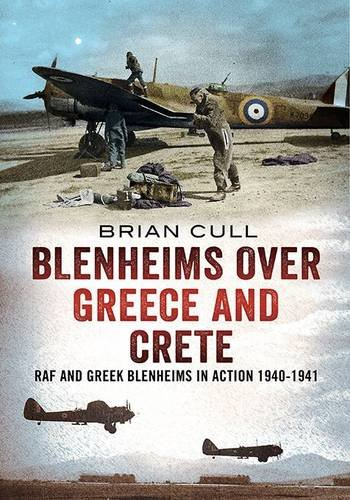 Blenheims Over Greece and Crete