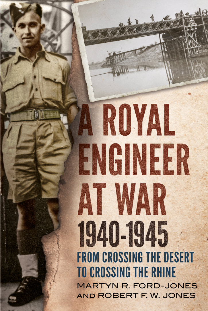 A Royal Engineer at War 1940-1945