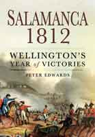 Salamanca 1812: Wellington's Year of Victories