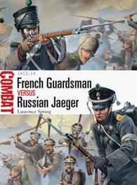 French Guardsman vs Russian Jaeger - 1812–14