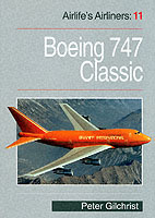 Airlife's Airliners Vol. 11: Boeing 747 Classic