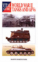 World War II Tanks And AFVs