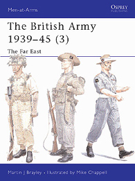 The British Army 1939–45 (3): The Far East