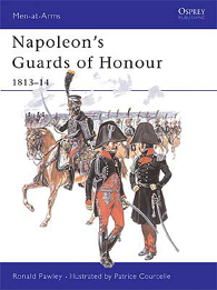 Napoleon's Guards of Honour 1813–14