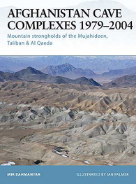 Afghanistan Cave Complexes 1979–2004