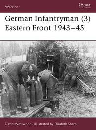 German Infantryman (3): Eastern Front 1943–45