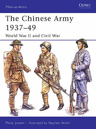 The Chinese Army 1937–49: World War II and Civil War