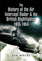 History of the Air Intercept Radar and the British Nightfighter