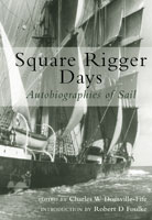 Square Rigger Days