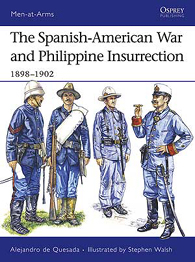 The Spanish-American War and Philippine Insurrection 1898–1902