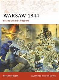 Warsaw 1944: Poland's bid for freedom