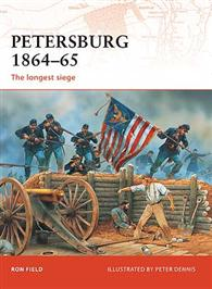 Petersburg 1864–65: The longest siege