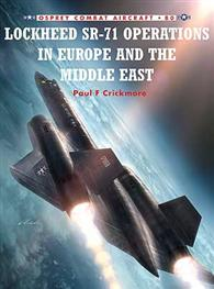 Lockheed SR-71 Operations in Europe and the Middle East - Kliknutím na obrázek zavřete