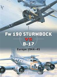 Fw 190 Sturmböcke vs B-17 Flying Fortress: Europe 1944–45