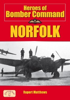 Heroes of Bomber Command Norfolk