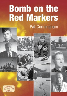 Bomb on the Red Markers - Memories of Bomber Operations