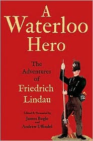 A Waterloo Hero: The Adventures of Friedrich Lindau