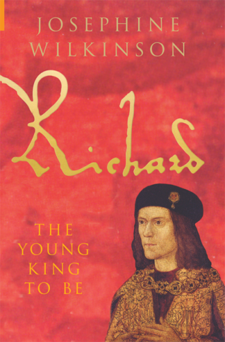 Richard III: The Young King to Be, Vol.I