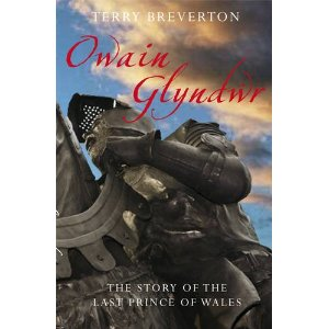 Owain Glyndŵr: The Story of the Last Prince of Wales