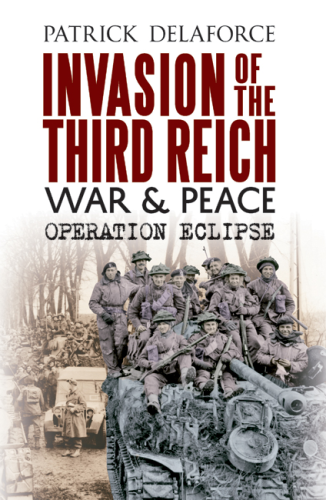 Invasion of the Third Reich: War and Peace