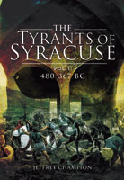 The Tyrants of Syracuse: War in Ancient Sicily, vol.1