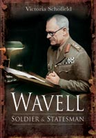 Wavell - Soldier and Statesman